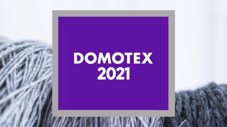 Domotex Hannover / Almanya 2021 Fuarındayız